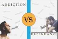 Addiction vs dependency3