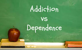 Addiction vs dependency5
